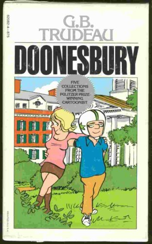 9780449620823: Doonesbury Collection (5 Books in Slipcase) : President is a Lot Smarter than You Think / Even Revolutionaries like Chocolate Chip Cookies / I Have No Son / Just a French Major from the Bronx / Don't Ever Change, Boopsie