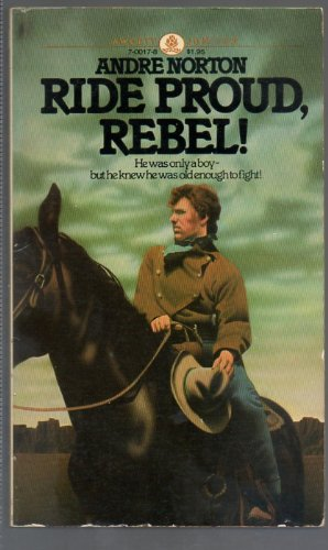 9780449700174: Ride Proud, Rebel!