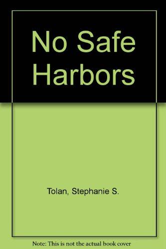 9780449700617: No Safe Harbors