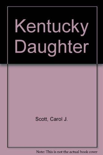 9780449701966: Kentucky Daughter