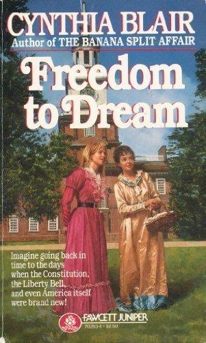 9780449702635: Freedom to Dream
