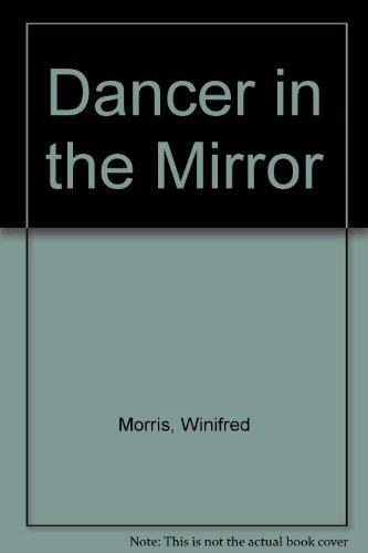 9780449702857: Dancer in the Mirror