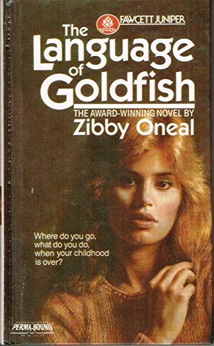 9780449703007: The Language of Goldfish