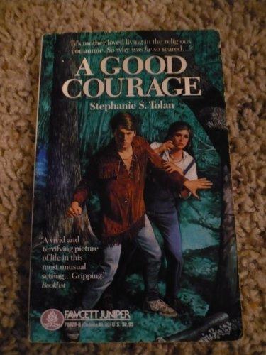 9780449703298: A Good Courage