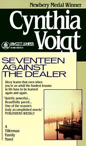 9780449703755: Seventeen Against the Dealer (The Tillerman Series #7)