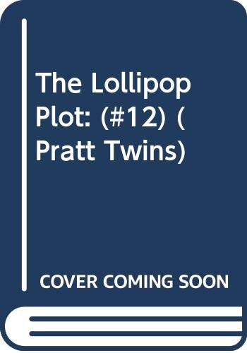 The Lollipop Plot (Pratt Twins, No 12): Blair, Cynthia