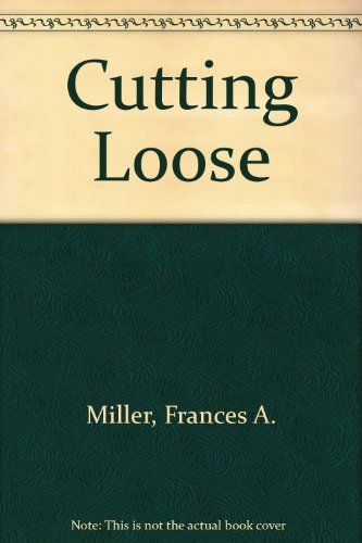 9780449703847: Cutting Loose