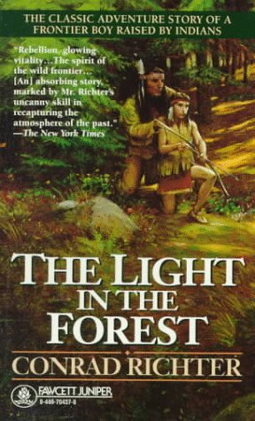 9780449704370: The Light in the Forest