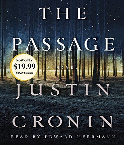9780449806944: The Passage: A Novel (Book One of The Passage Trilogy)
