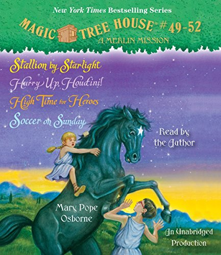 Magic Tree House Collection: Books 49-52: Stallion by Starlight; Hurry Up, Houdini!; High Time for Heroes; Soccer on Sunday )