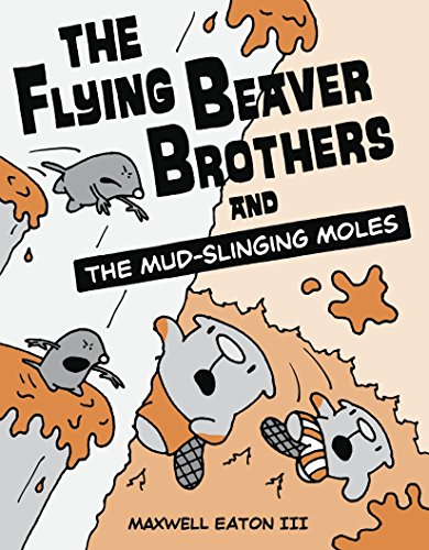 9780449810194: The Flying Beaver Brothers and the Mud-Slinging Moles