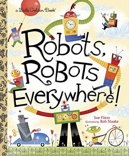 9780449810798: Robots, Robots Everywhere (Little Golden Book)