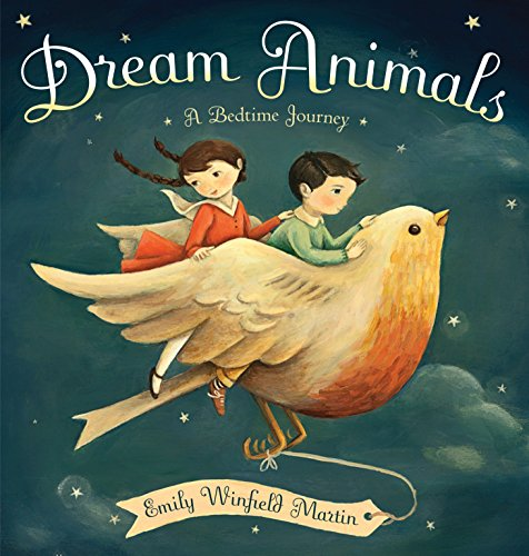 9780449810804: Dream Animals: A Bedtime Journey