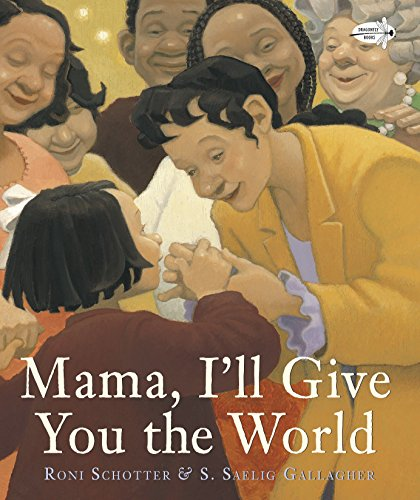 9780449811429: Mama, I'll Give You the World