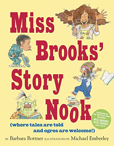 9780449813294: Miss Brooks' Story Nook (where tales are told and ogres are welcome)