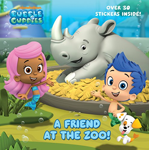 9780449813898: A Friend at the Zoo (Bubble Guppies)