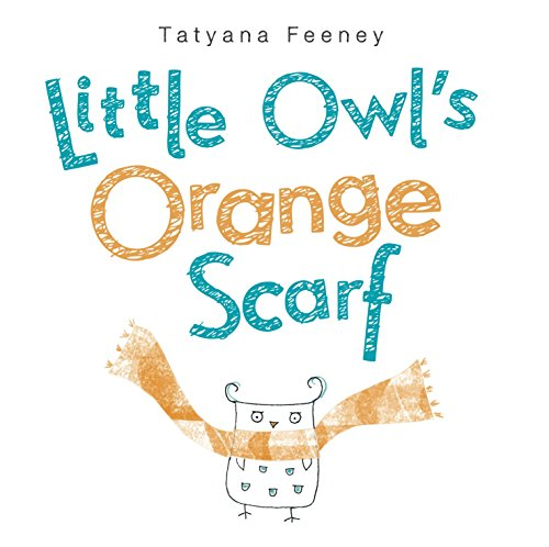 9780449814116: Little Owl's Orange Scarf