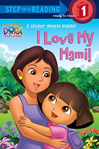 9780449814390: I Love My Mami! (Dora the Explorer) (Step into Reading)