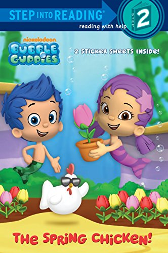 9780449814406: Bubble Guppies: The Spring Chicken! (Bubble Guppies. Step Into Reading)