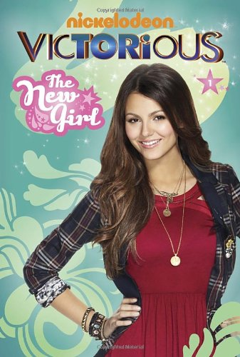 9780449814772: The New Girl (Victorious)