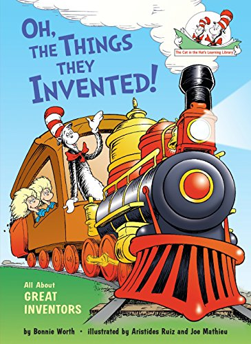 9780449814970: Oh, the Things They Invented!: All About Great Inventors (Cat in the Hat's Learning Library)