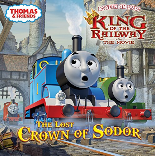 The Lost Crown of Sodor (Thomas & Friends) (Pictureback )