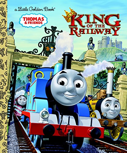 """Thomas & Friends """"""""King of the Railway"""""""" (Little Golden Book)"""
