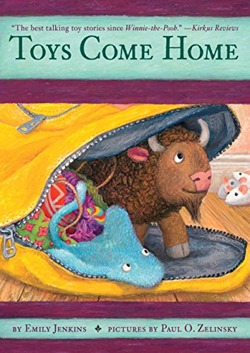 9780449815922: Toys Come Home: Being the Early Experiences of an Intelligent Stingray, a Brave Buffalo, and a Brand-New Someone Called Plastic (Toys Go Out)
