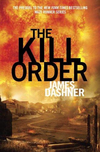 9780449816257: The Maze Runner 4. The Kill Order