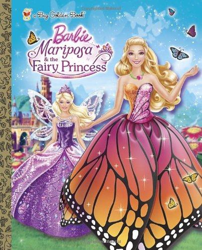 9780449816264: Mariposa and the Fairy Princess (Barbie) (Big Golden Book)