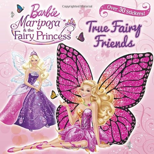 9780449816318: True Fairy Friends [With Sticker(s)] (Barbie)