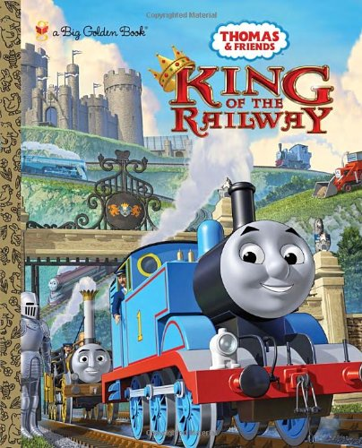 9780449816615: King of the Railway (Thomas and Friends) (Big Golden Book)