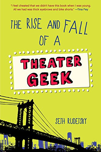 9780449816721: The Rise and Fall of a Theater Geek