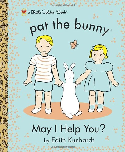 9780449817360: May I Help You? (Pat the Bunny) (Little Golden Books)