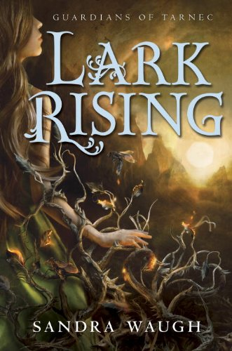 9780449817490: Lark Rising (Guardians of Tarnec)