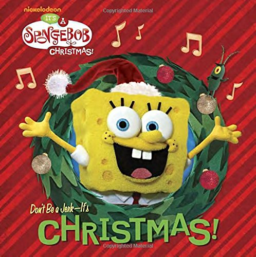 Don't Be a Jerk, It's Christmas! (SpongeBob SquarePants) (Big Golden Book) (0449817660) by Random House