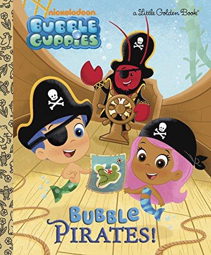 9780449817698: Bubble Pirates! (Bubble Guppies) (Little Golden Books)
