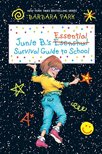 9780449817834: Junie B.'s Essential Survival Guide to School (Junie B. Jones)
