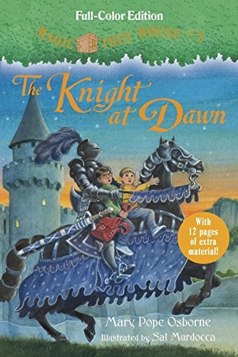 The Knight at Dawn (Full-Color Edition) (Magic: Mary Pope Osborne