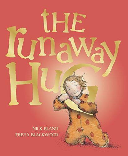 9780449818251: The Runaway Hug
