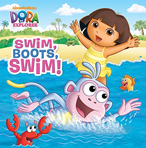 9780449818503: Swim, Boots, Swim! (Dora the Explorer)