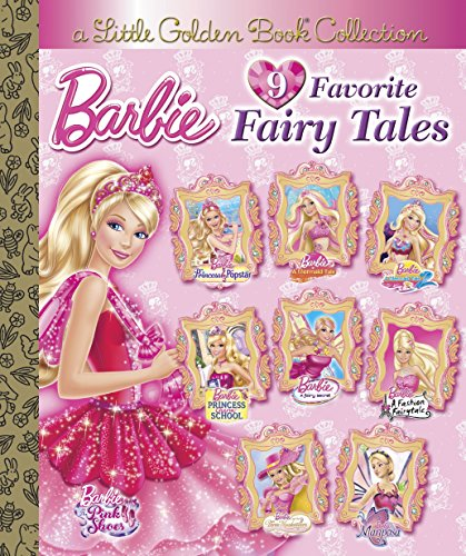 Barbie: 9 Favorite Fairy Tales (Little Golden Book Collections)