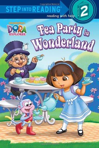 9780449818787: Tea Party in Wonderland (Dora the Explorer) (Step into Reading)