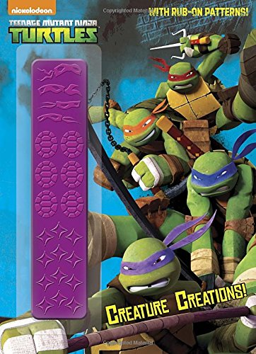 9780449818862: Creature Creations! (Teenage Mutant Ninja Turtles) (Rub-On Patterns C&A)