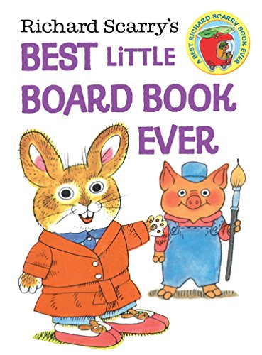 9780449819012: Richard Scarry's Best Little Board Book Ever (Richard Scarry's Busy World)