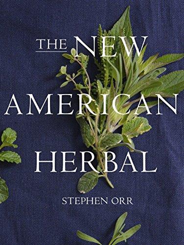 The New American Herbal: Orr, Stephen
