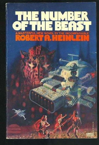 The Number of the Beast: Robert A. Heinlein; Richard M. Powers [Illustrator]