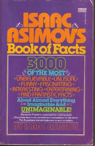 9780449900345: Isaac Asimov's Book Of Facts