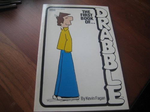 9780449900529: The First Book of Drabble