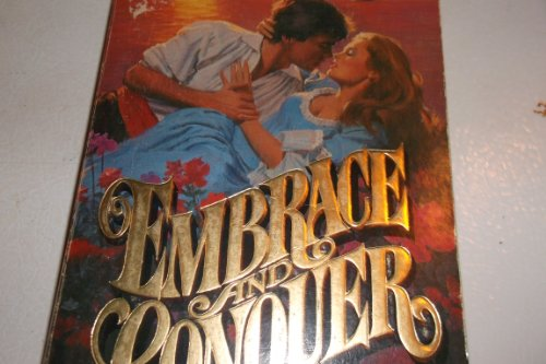 9780449900567: EMBRACE AND CONQUER